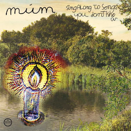 Sing Along To Songs You Dont Know múm